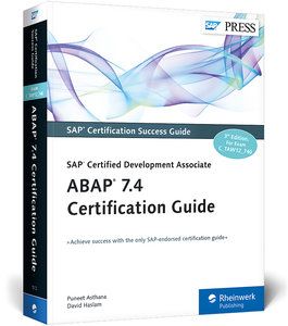 ABAP 7.4 Certification Guide-SAP Certified Development Associate