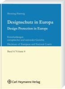 Designschutz in Europa Band 4 / Design Protection in Europe Volu