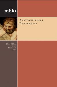Hinz: Anatomie e. Zweikampfs/H. B. Grien/Herkules/Antäus
