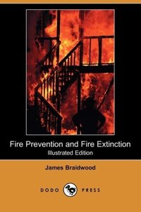 Fire Prevention and Fire Extinction (Illustrated Edition) (Dodo
