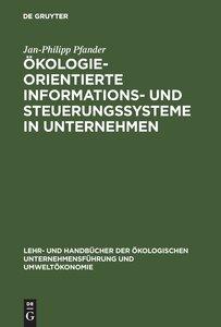 Ökologieorientierte Informations- und Steuerungssysteme in Unter