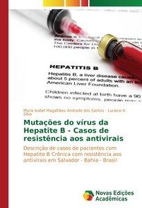 Mutações do vírus da Hepatite B - Casos de resistência aos antiv