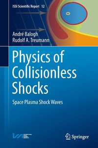Physics of Collisionless Shocks