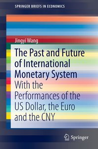 The Past and Future of the International Monetary System
