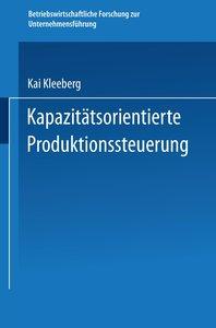 Kapazitätsorientierte Produktionssteuerung