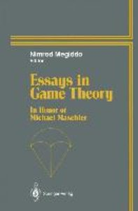 Essays in Game Theory