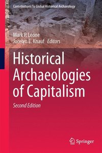 Historical Archaeologies of Capitalism