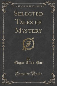 Selected Tales of Mystery (Classic Reprint)