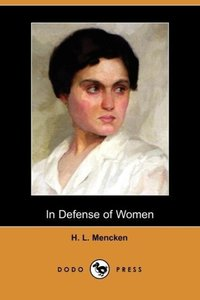 In Defense of Women (Dodo Press)