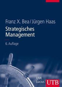 Bea, F: Strategisches Management