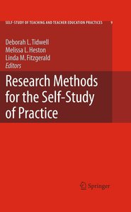 Research Methods for the Self-Study of Practice