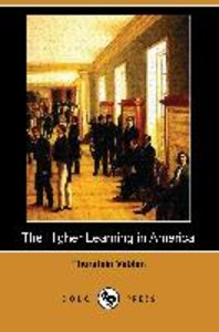 The Higher Learning in America (Dodo Press)