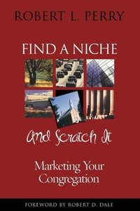Find a Niche and Scratch It
