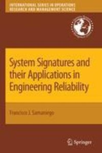System Signatures and their Applications in Engineering Reliabil
