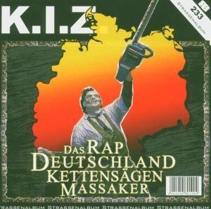 K. I. Z.: RapDeutschlandKettensägenMassaker