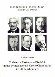 Christen - Pastoren - Bischöfe in der evangelischen Kirche Olden