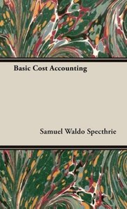 Basic Cost Accounting