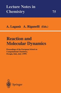Reaction and Molecular Dynamics