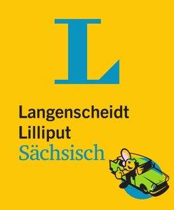 Langenscheidt Lilliput Sächsisch - Hochdeutsch / Hochdeutsch - S