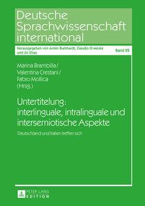 Untertitelung: interlinguale, intralinguale und intersemiotische