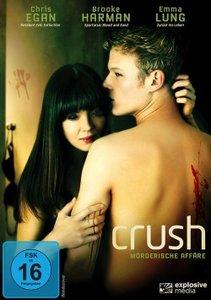 Crush-Moerderische Affaere