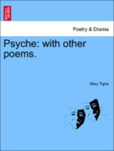 Psyche: with other poems. THE FIFTH EDITION