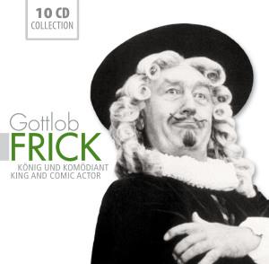 Gottlob Frick: König Und Komödiant - zum Schließen ins Bild klicken