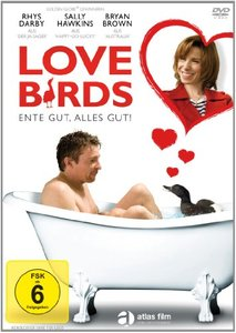 Love Birds - Ente gut, alles gut!