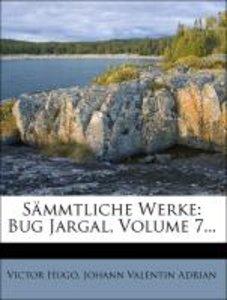 Victor Hugo's Sämmtliche Werke: siebenter Band