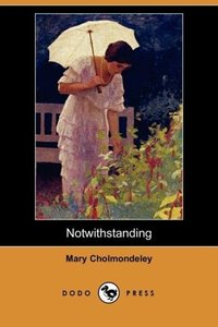 Notwithstanding (Dodo Press)