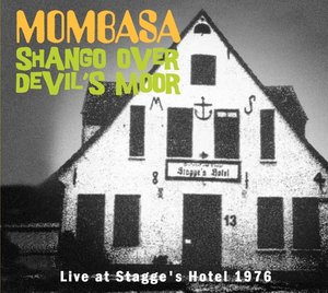 Shango Over Devil\'s Moor-Live At Stagge\'s Hotel