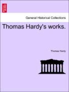 Thomas Hardy's works. VOLUME XI
