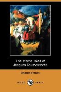 The Merrie Tales of Jacques Tournebroche (Dodo Press)