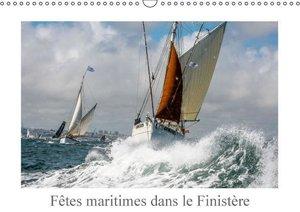Fêtes maritimes dans le Finistère (Calendrier mural 2015 DIN A3