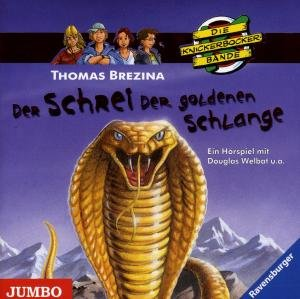 Die Knickerbockerbande. Der Schrei der goldenen Schlange