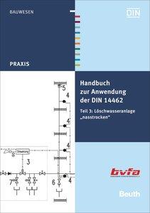 Handbuch zur Anwendung der DIN 14462 Teil 3