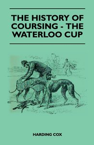 The History Of Coursing - The Waterloo Cup
