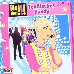 Die drei !!! 19: Teuflisches Handy (Ausrufezeichen)