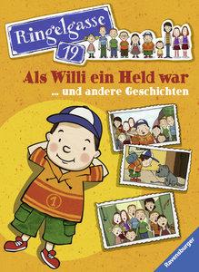 Als Willi ein Held war ...und andere Geschichten