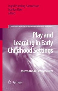 Play and Learning in Early Childhood Settings