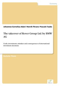 The takeover of Rover Group Ltd. by BMW AG