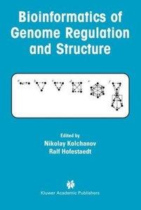 Bioinformatics of Genome Regulation and Structure