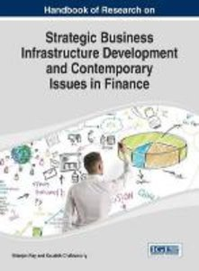 Handbook of Research on Strategic Business Infrastructure Develo
