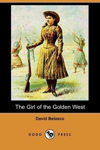 GIRL OF THE GOLDEN WEST (DODO