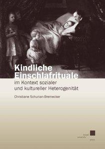 Schurian-Bremecker, C: Kindliche Einschlafrituale im Kontext