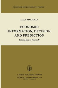 Economic Information, Decision, and Prediction