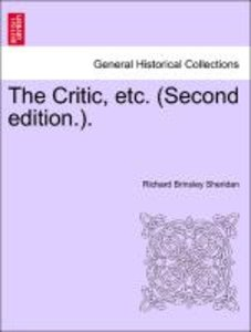 The Critic, etc. (Second edition.).