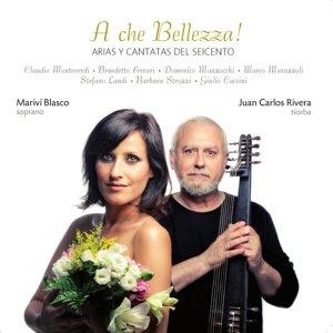 A che Bellezza!-Arias y cantatas del seicento