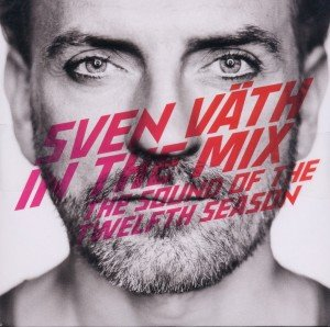 Sven Väth in the Mix-The Sound of the 12th Season