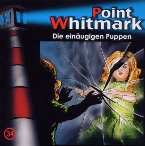 Point Whitmark 34. Die einäugigen Puppen